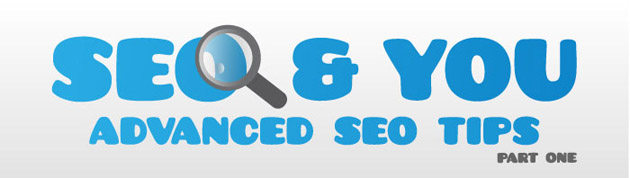 SEO & You, Advanced SEO Tips