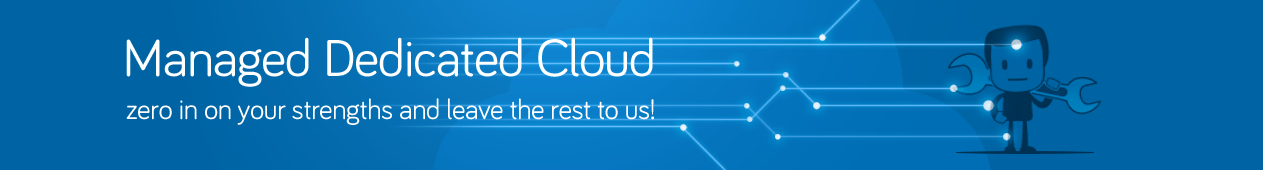 Managed Dedicated Cloud